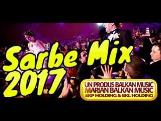 SARBE MIX 2017 - COLAJ SARBE DE JOC CU SAXOFON, ORGA SI ACORDEON 2017