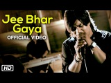 Jee Bhar Gaya  Official Video  Dastaan  Joydeep (JD)  New Indipop