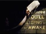 I say three,you'll sleeping or be awake  multifandom No music, sound effects &amp voice