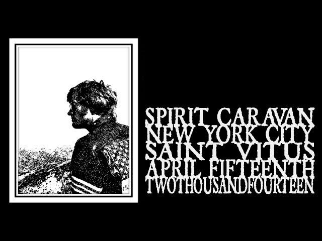 Spirit Caravan - Saint Vitus 2014 (Full Show)