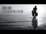 Oren Lavie A Dream Within A Dream