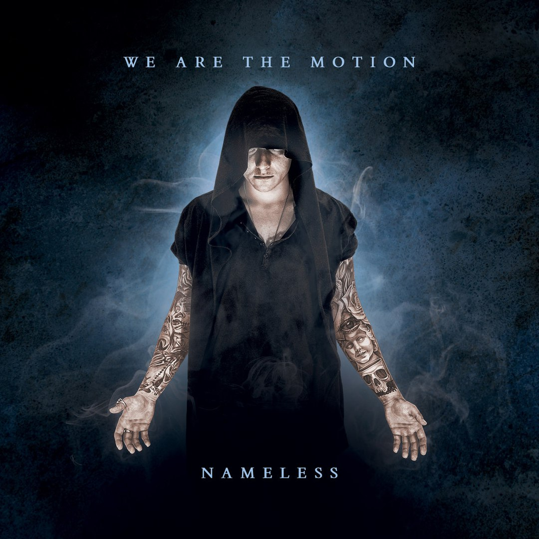 We Are The Motion - Nameless (2016)