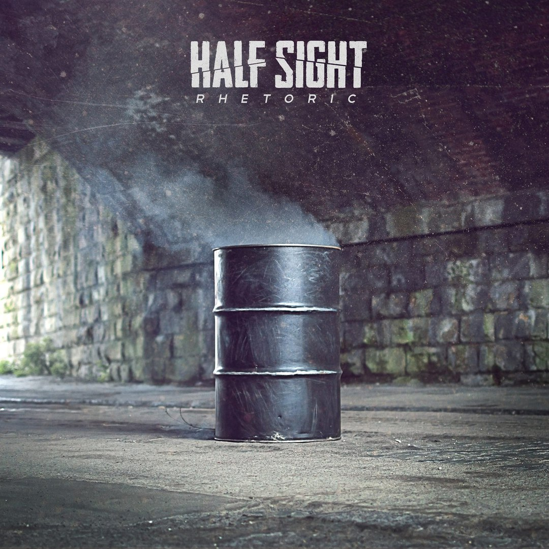 Half Sight - Rhetoric (2016)