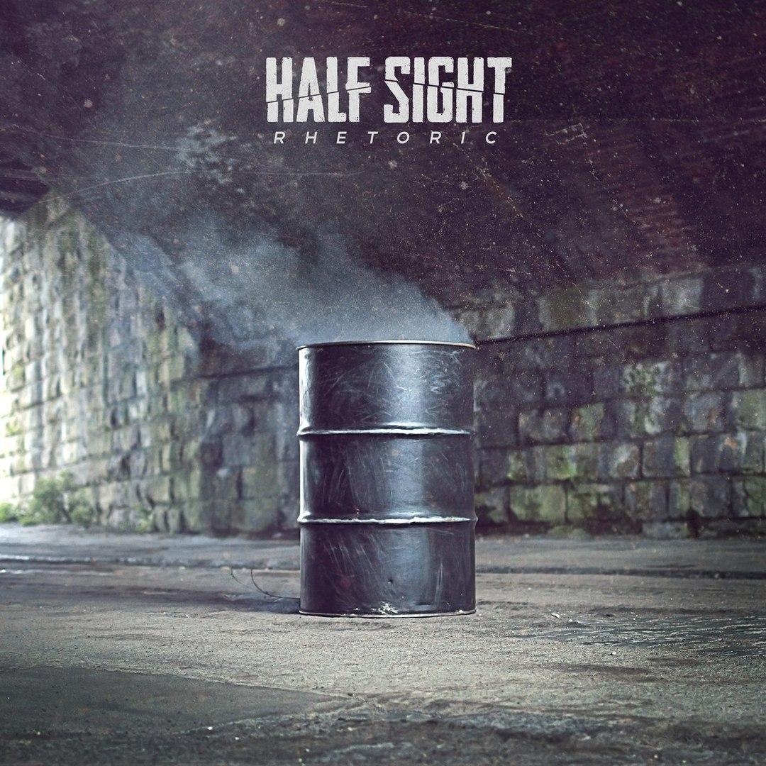 Half Sight - Rhetoric (2016)