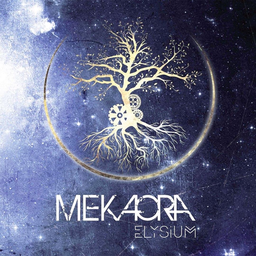 Mekaora - Elysium (2016)
