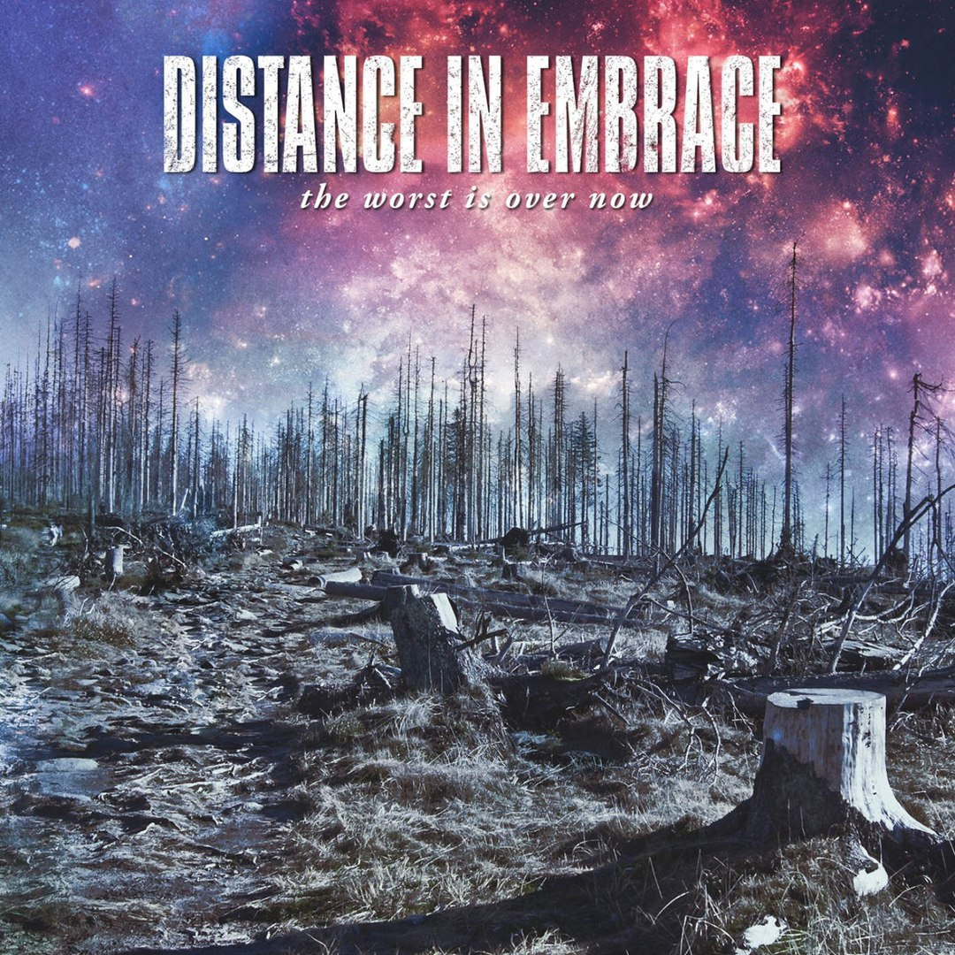 Distance In Embrace - The Worst Is Over Now [EP] (2016)