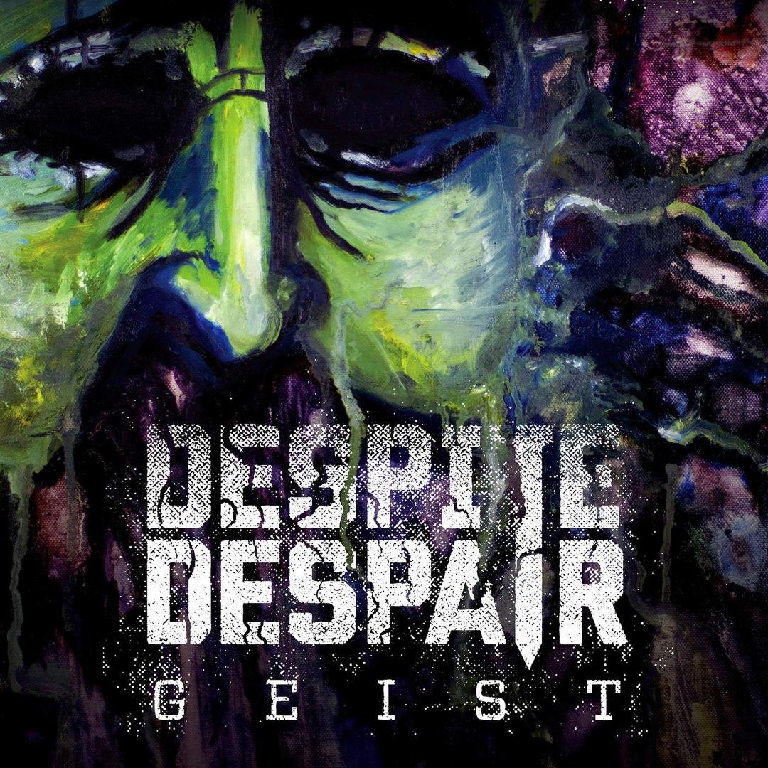 Despite Despair - Geist (2016)