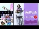 ELLINA R - Umbrella (Rihanna livelooping cover)