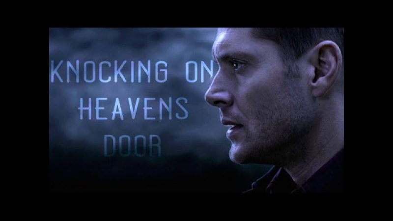Supernatural || Heavens door [S11]