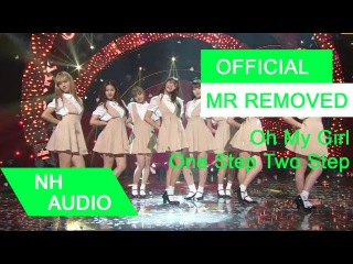 [MR Removed] OH MY GIRL - One Step Two Step