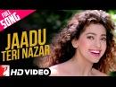 Jaadu Teri Nazar Full Song HD Darr Shah Rukh Khan Juhi Chawla Udit Narayan