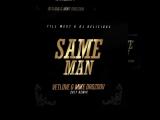 Till West Ft. DJ Delicious - Same Man (VetLOVE &amp Mike Drozdov 2k17 Remix)
