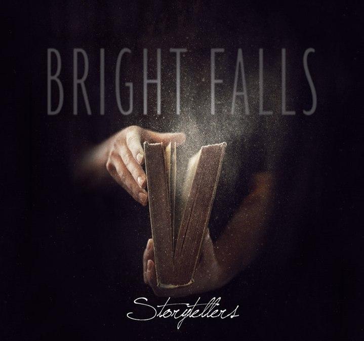 Bright Falls - Storytellers [EP] (2016)
