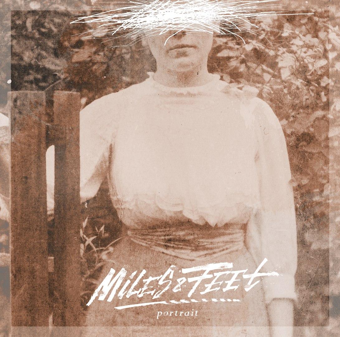 Miles&Feet - Portrait (2016)