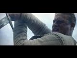 Меч короля Артура - первый трейлер