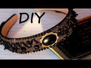Ободок с бусинами и кружевом своими руками. Tutorial: Bead Embroidered Headband with Lace