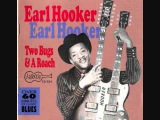Earl Hooker - Two Bugs and a Roach