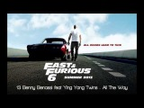 Fast &amp Furious 6 Benny Benassi Ft. Ying Yang Twins - All The Way