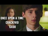 Once Upon a Time 6x08 crack!vid