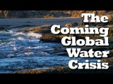 The Coming Global Water Crisis - (Documentary, HD)