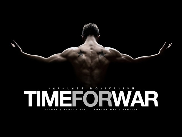 TIME FOR WAR - Motivational Video - GYM Motivation!