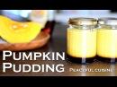 Pumpkin pudding (vegan) ☆ かぼちゃプリン