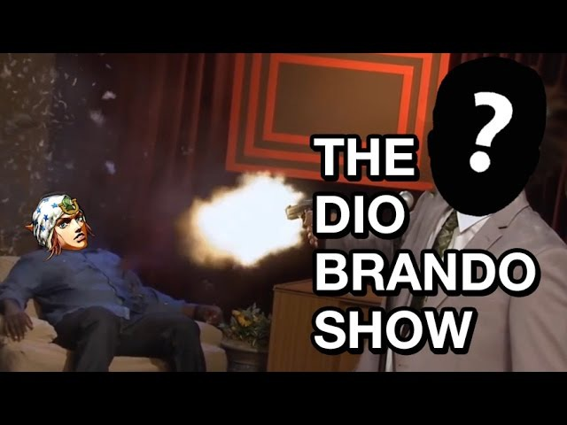 The Dio Brando Show | Who shot Johnny?