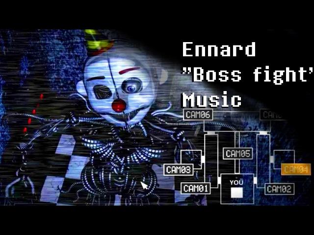 Ennard BOSS FIGHT Music [EXTENDED]