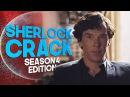 Sherlock Crack [Season 4 Edition]