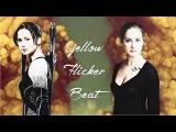 Katniss &amp Tris  Yellow Flicker Beat (wish #10)