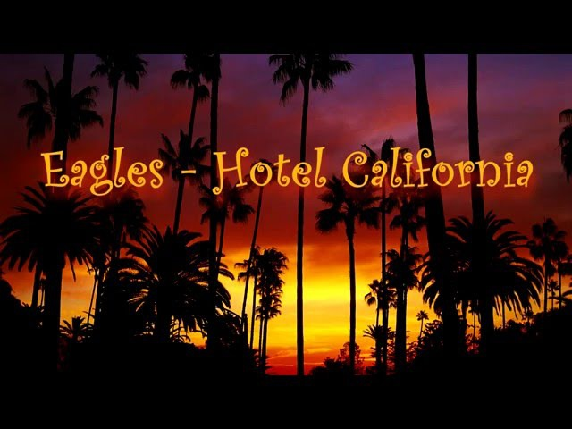 Eagles - Hotel California (Lyrics) ENESP