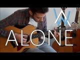 Alan Walker - Alone (Fingerstyle Guitar Cover) Free Tabs