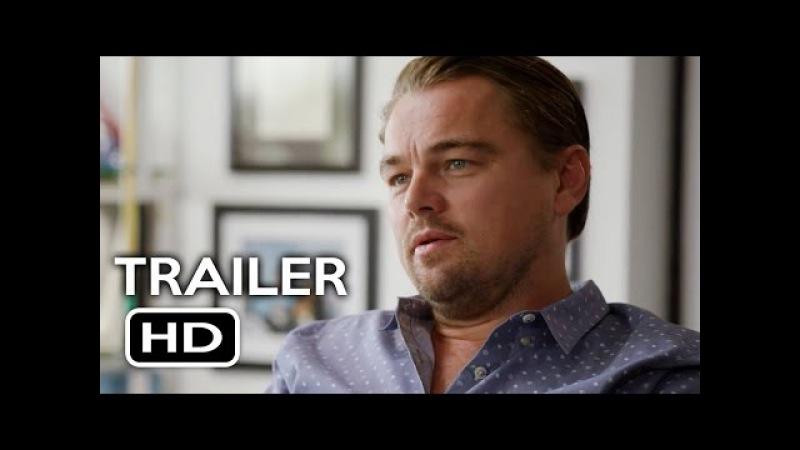 Before the Flood Official Trailer 1 (2016) Leonardo DiCaprio Documentary Movie HD