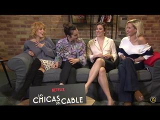 Entrevistamos a 'Las Chicas del Cable'