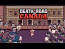 Death Road to Canada Канадские зомби с Леммингом и Банзайцем