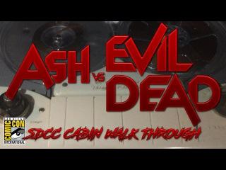 SDCC '16 Ash Vs Evil Dead Cabin Walk Through