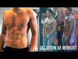 ZAC EFRON ABS WORKOUT