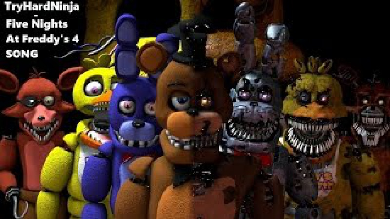 (SFM FNAF) Five Nights at Freddy's 4 SONG by TryHardNinja