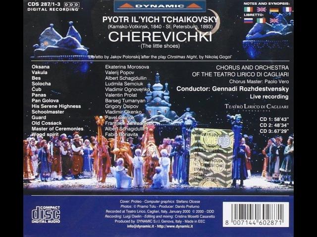 P I Tchaikovsky ¨Cherevichki¨ G Rozhdestvensky Complete recording