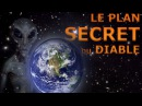 Nouvel ordre mondial LE PLAN SECRET du DIABLE et la TECHNOLOGIE