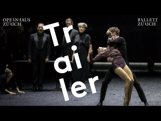 Trailer - Messa da Requiem - Ballett Zürich Opernhaus Zürich
