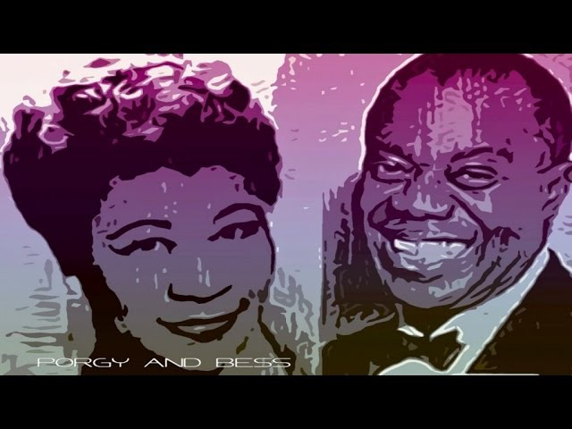 Ella Fitzgerald Ft. Louis Armstrong - Porgy and Bess (Full Album)