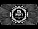 M.A.N.D.Y. vs Booka Shade - Body Language (Cat Dealers &amp Bhaskar Remake)