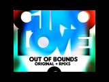 Out Of Bounds by Gino Love (In Flagranti Club RMX)