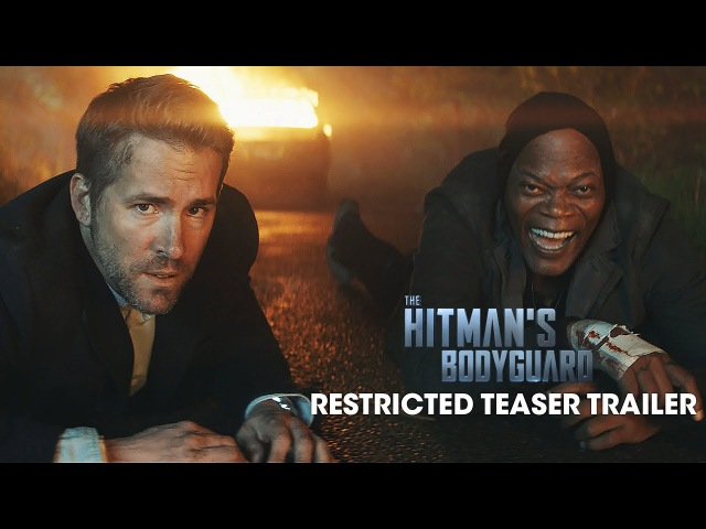 The Hitman's Bodyguard (2017) Restricted Teaser Trailer – Ryan Reynolds, Samuel L. Jackson