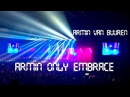 Armin van Buuren | Armin Only Embrace | Moscow 2017 | Full version | Полная версия