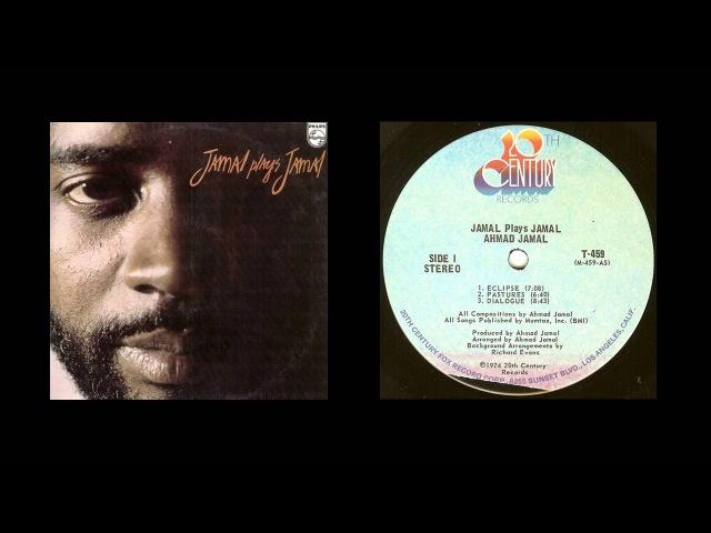 Ahmad Jamal Jamal Plays Jamal 1974 FULL ALBUM