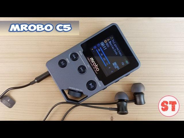 Mrobo C5 опыт использования аудиоплеера