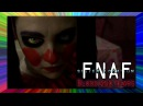 FNAF the Musical - SISTER LOCATION: Blood Tears (Live Action feat. SparrowRayne)