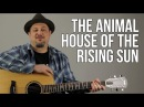 House Of The Rising Sun Guitar Lesson The Animals Easy Songs For Acoustic Guitar Tutorial
